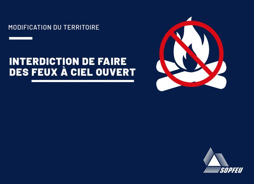 Interdiction de faire des feux à ciel ouvert en forêt et à proximité